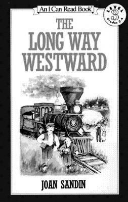 The Long Way Westward By Sandin, Joan